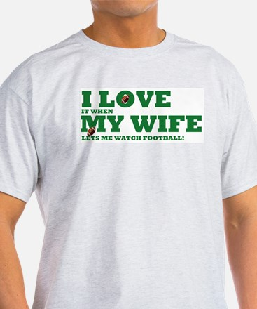 Funny my wife football T-Shirt