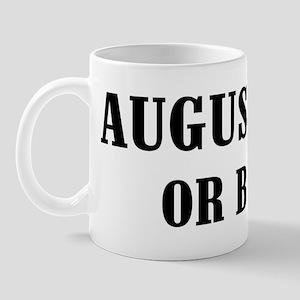 Augusta or Bust! Mug