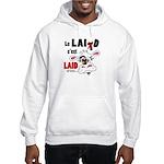 Le Lait c'est laid - Hooded Sweatshirt