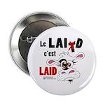 """Le Lait c'est laid - 2.25"""" Button (100 pack)"""