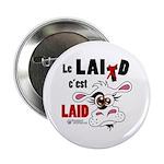 """Le Lait c'est laid - 2.25"""" Button (10 pack)"""