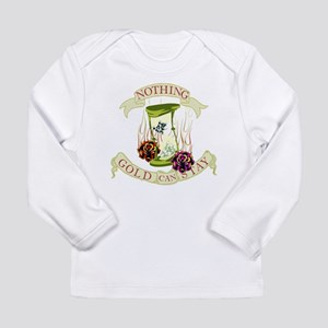 Nothing Gold Can Stay Long Sleeve Infant T-Shirt