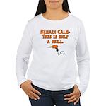 Only A Drill Women's Long Sleeve T-Shirt