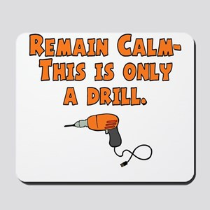 Only A Drill Mousepad