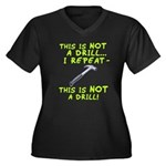 Not A Drill Women's Plus Size V-Neck Dark T-Shirt