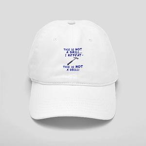 Not A Drill Cap