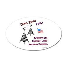 drill baby drill 22x14 Oval Wall Peel