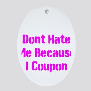 COUPON QUEEN OF TEXAS SAYS DO Ornament (Oval)