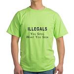 Illegals Spoil America! Green T-Shirt