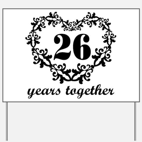 26th Anniversary Heart Yard Sign