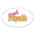 Vegas Irresponsible Sticker (Oval 10 pk)