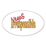 Vegas Irresponsible Sticker (Oval 50 pk)