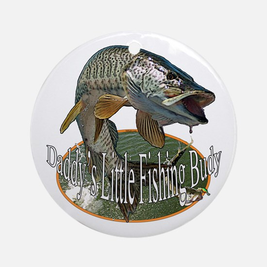 Daddy's little Fishing buddy Ornament (Round)