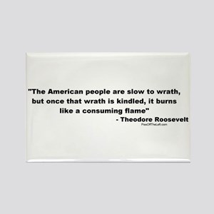 Roosevelt: The American people Rectangle Magnet