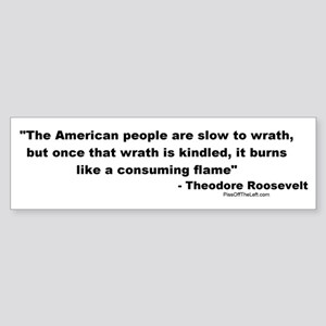 Roosevelt: The American people Bumper Sticker