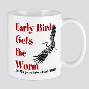 Early Bird Gets the Worm Mug