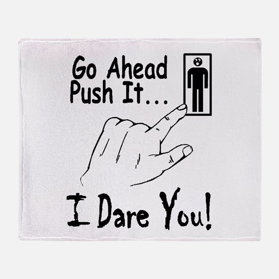 I Dare You! Throw Blanket