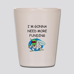 Medical research joke Shot Glass