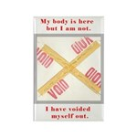 My Body Is Here Rectangle Magnet (100 pack)