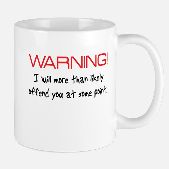 Warning Offend Mug