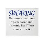 Swearing Throw Blanket