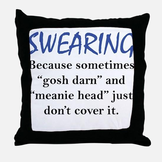 Swearing Throw Pillow