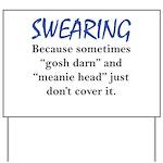 Swearing Yard Sign
