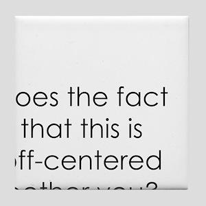 Off Center Tile Coaster