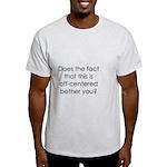 Off Center Light T-Shirt