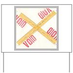 Void Yard Sign