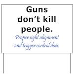 Guns Trigger Yard Sign