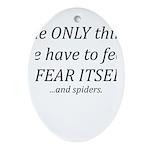 Fear Itself Ornament (Oval)