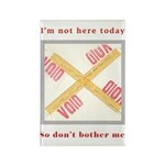 I'm not here Rectangle Magnet (10 pack)