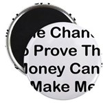 Chance Money Magnet