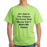 Chance Money Green T-Shirt
