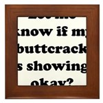 Buttcrack Showing Framed Tile