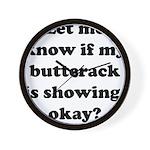 Buttcrack Showing Wall Clock