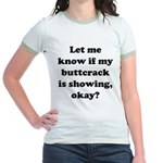 Buttcrack Showing Jr. Ringer T-Shirt
