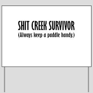 Shit Creek Yard Sign