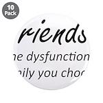 Friends Dysfunction 3.5