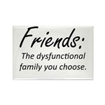 Friends Dysfunction Rectangle Magnet