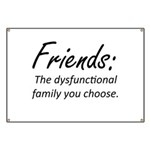 Friends Dysfunction Banner