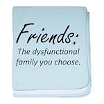 Friends Dysfunction baby blanket