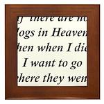 Dogs Heaven Framed Tile