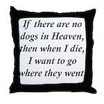 Dogs Heaven Throw Pillow