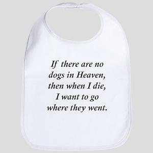 Dogs Heaven Bib