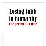 Losing Faith Yard Sign