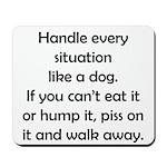 Dog Situation Mousepad