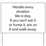 Dog Situation Yard Sign