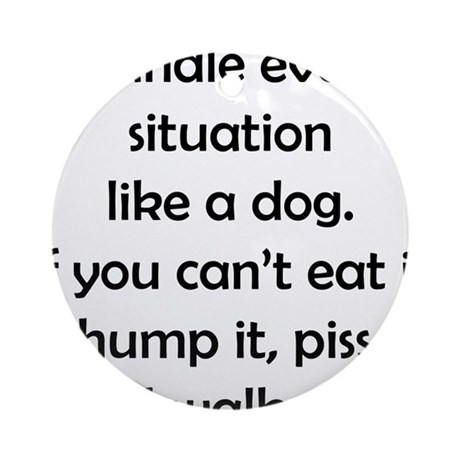 Dog Situation Ornament (Round)